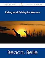 Riding and Driving for Women - The Original Classic Edition af Belle Beach