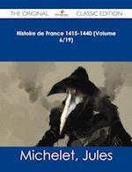 Histoire de France 1415-1440 (Volume 6/19) - The Original Classic Edition af Jules Michelet
