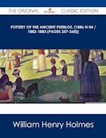 Pottery of the ancient Pueblos. (1886 N 04 / 1882-1883 (pages 257-360)) - The Original Classic Edition af William Henry Holmes