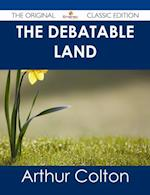 Debatable Land - The Original Classic Edition af Arthur Colton