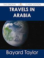 Travels in Arabia - The Original Classic Edition af Bayard Taylor