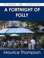 Fortnight of Folly - The Original Classic Edition af Maurice Thompson