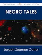 Negro Tales - The Original Classic Edition af Joseph Seamon Cotter