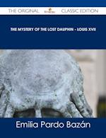 Mystery of the Lost Dauphin - Louis XVII - The Original Classic Edition af Emilia Pardo Bazan