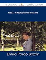 Russia- Its People and Its Literature - The Original Classic Edition af Emilia Pardo Bazan
