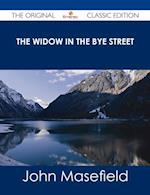 Widow in the Bye Street - The Original Classic Edition