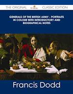 Generals of the British Army - Portraits in Colour with Introductory and Biographical Notes - The Original Classic Edition af Francis Dodd