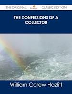 Confessions of a Collector - The Original Classic Edition af William Carew Hazlitt