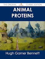 Animal Proteins - The Original Classic Edition