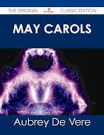 May Carols - The Original Classic Edition af Aubrey De Vere