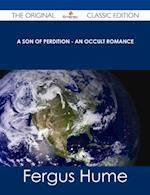 Son of Perdition - An Occult Romance - The Original Classic Edition