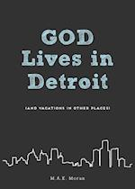 God Lives in Detroit af M. a. K. Moran