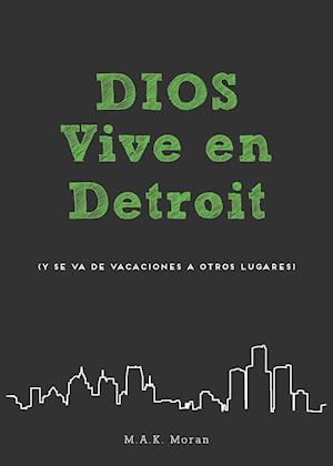 Dios Vive En Detroit