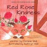 Red Rose Kindness (Gods Colouring Book, nr. 2)