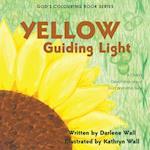 Yellow Guiding Light (Gods Colouring Book, nr. 3)
