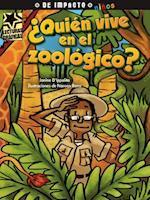 ¿Quién vive en el zoológico? (Lecturas Graficas Graphic Readers)