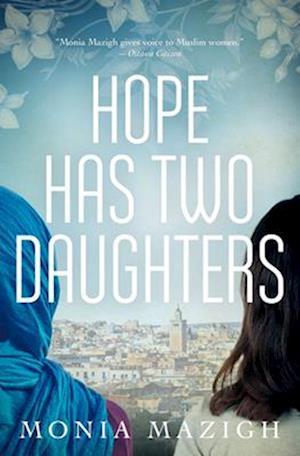 Bog, paperback Hope Has Two Daughters af Monia Mazigh