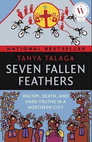 Bog, paperback Seven Fallen Feathers af Tanya Talaga