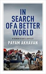 In Search of a Better World (Massey Lectures)