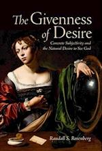 The Givenness of Desire (Lonergan Studies)