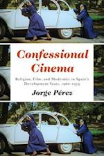 Confessional Cinema (Toronto Iberic)