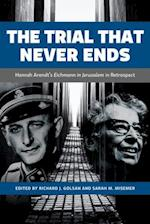 The Trial That Never Ends af Richard J. Golsan
