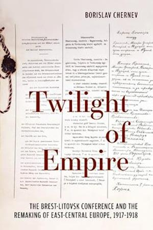 Bog, hardback Twilight of Empire af Borislav Chernev