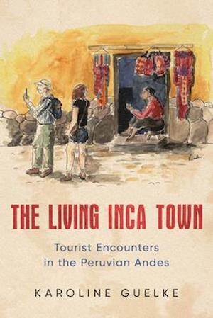 The Living Inca Town