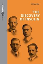 The Discovery of Insulin (Canada 150 Collection)