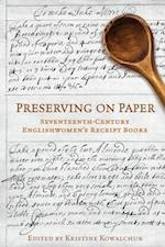 Preserving on Paper (Studies in Book & Print Culture)