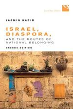 Israel, Diaspora, and the Routes of National Belonging (Cultural Spaces)