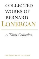A Third Collection (Collected Works of Bernard Lonergan)