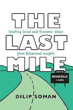 The Last Mile (Rotman-Utp Publishing)