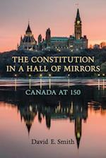 The Constitution in a Hall of Mirrors
