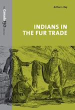 Indians in the Fur Trade (Canada 150 Collection)