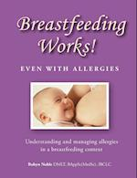 Breastfeeding Works! Even With Allergies
