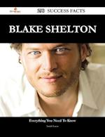 Blake Shelton 290 Success Facts - Everything you need to know about Blake Shelton af Sarah Lucas