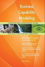 Business Capability Modeling Complete Self-Assessment Guide