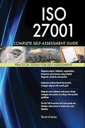 ISO 27001 Complete Self-Assessment Guide