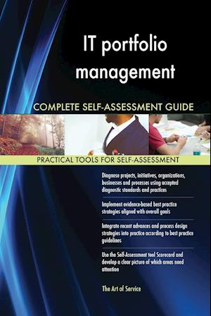 IT portfolio management Complete Self-Assessment Guide
