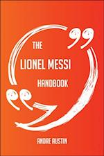 Lionel Messi Handbook - Everything You Need To Know About Lionel Messi af Andre Austin