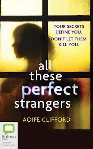Lydbog, CD All These Perfect Strangers af Aoife Clifford