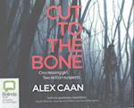 Cut to the Bone af Alex Caan