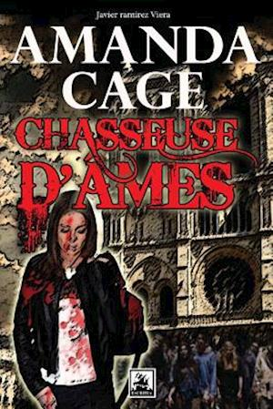 Amanda Cage Chasseuse, D'Ames