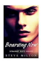 Boarding Now af Steve Milton