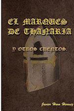 El Marques de Thanaria y Otros Cuentos