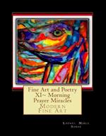 Fine Art and Poetry XI Morning Prayer Miracles