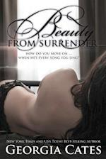 Beauty from Surrender (Beauty Series #2)