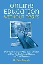 Online Education Without Tears