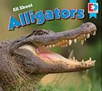 All about Alligators (Eyediscover)
